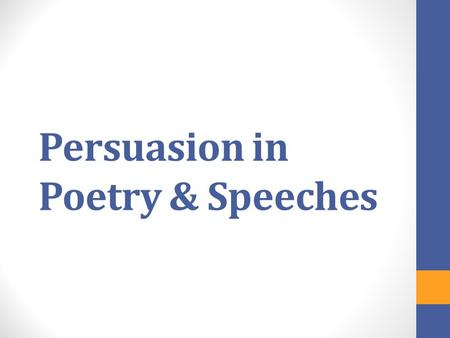 Persuasion in Poetry & Speeches. Thesis Revision Activity As you watch the video, think about what is Allie's dilemma? What does she need to do that she.