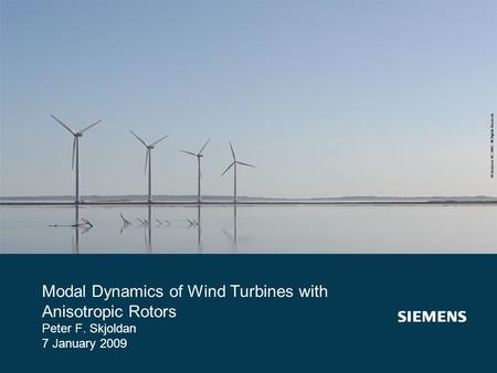 Modal Dynamics of Wind Turbines with Anisotropic Rotors Peter F