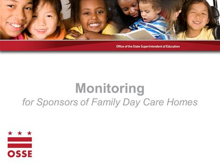 Monitoring for Sponsors of Family Day Care Homes.