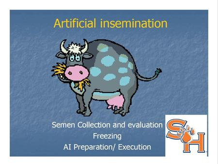 Objectives Define Artificial Insemination.