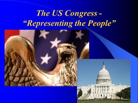 "The US Congress - ""Representing the People"". Want to be a U.S. Senator? Constitutional Requirements to be a Senator: 1. Must be at least 30 years old."