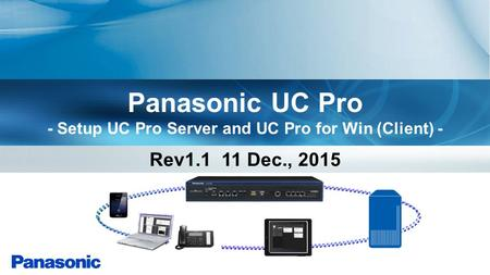 Panasonic UC Pro - Setup UC Pro Server and UC Pro for Win (Client) -