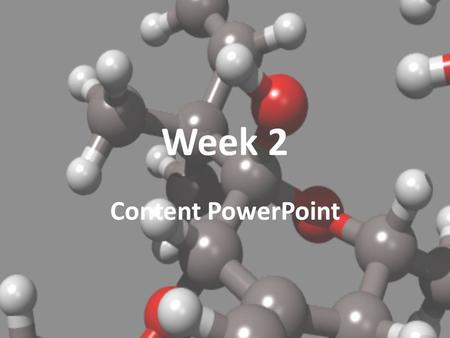 Week 2 Content PowerPoint. Quiz/Test Schedule this week Friday, Aug. 26 – Essential Vocabulary Quiz (weeks 1 & 2)