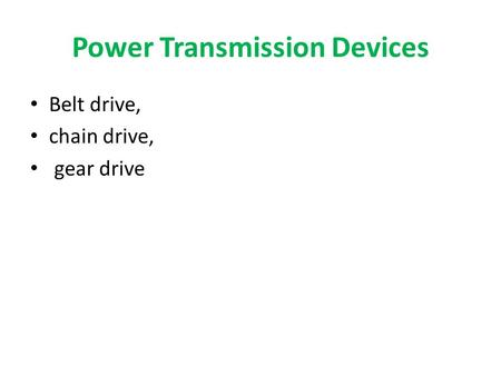 Power Transmission Devices