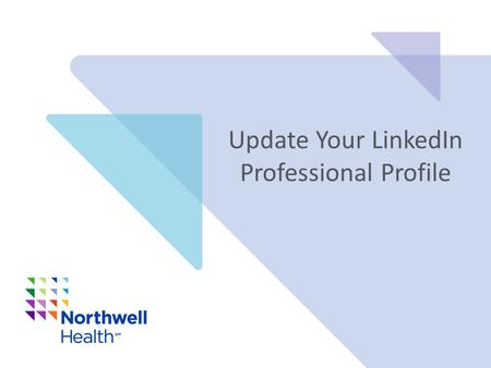 Update Your LinkedIn Professional Profile. Update Your LinkedIn Profile Today LinkedIn is an essential personal branding tool. It is a great way to enhance.