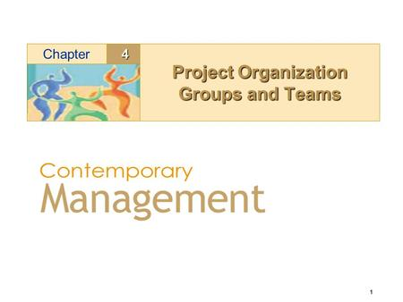 1 4Chapter Project Organization Groups and Teams.