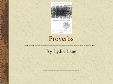 Proverbs By Lydia Lane.