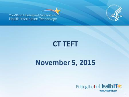 CT TEFT 1 November 5, 2015. Agenda Introduction Goal of Pilot Tier Piloting Activity to Pilot Role of Connecticut in the pilot Standards and Technologies.