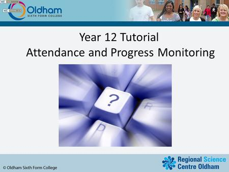 Year 12 Tutorial Attendance and Progress Monitoring.