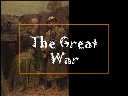 The Great War. 4 Long Term Causes of WWI A. M ilitarism The glorification of military strength The great powers of Europe entered into an arms race as.