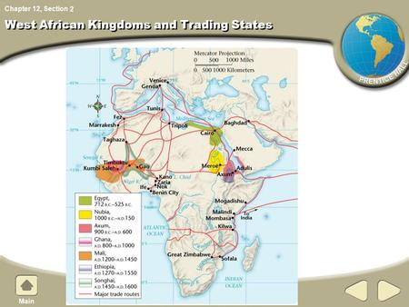 Chapter 12, Section West African Kingdoms and Trading States 2.