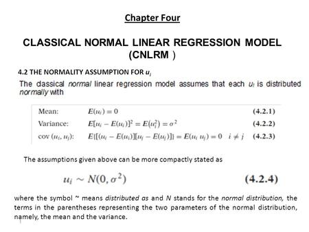CLASSICAL NORMAL LINEAR REGRESSION MODEL (CNLRM )