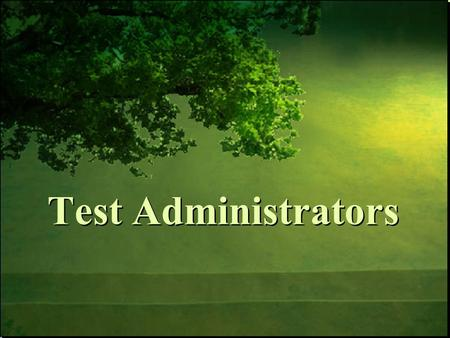 Test Administrators. 1/28/2016Free Template from www.brainybetty.com 2 Be aware of what's new this year in OAKS Understand the roles and responsibilities.