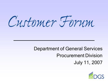 Department of General Services Procurement Division July 11, 2007.