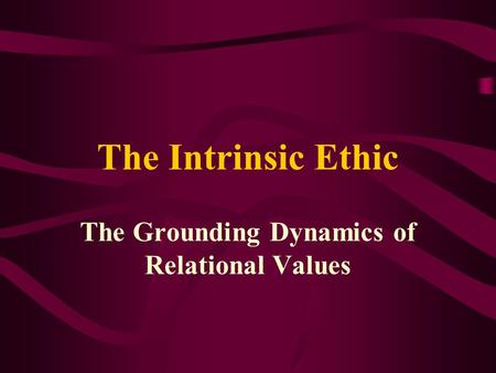 The Grounding Dynamics of Relational Values