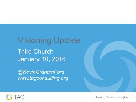 1 Visioning Update Third Church January 10,