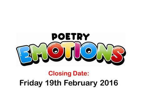Closing Date: Friday 19th February 2016
