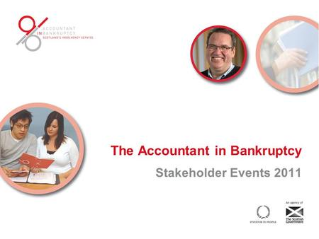 The Accountant in Bankruptcy Stakeholder Events 2011.