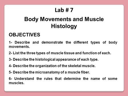 Body Movements and Muscle Histology