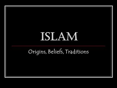 Islam Origins, Beliefs, Traditions. Muhammad - the founder of Islam. The revelations of Muhammad form the basis of the Islamic religion. Islam is a monotheistic.