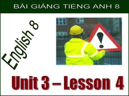 "Local Community Center Lan's mother The poster: ""Safety Precautions At Home"" Mrs. Quyen Unit 3. AT HOME – Lesson 3: READ."