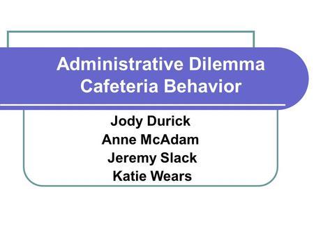 Administrative behavior