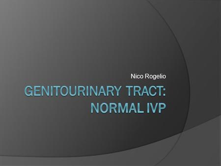 Nico Rogelio. WHAT IS IVP?  A series of plain films taken after administration of an intravenous injection of water-soluble iodine- containing contrast.