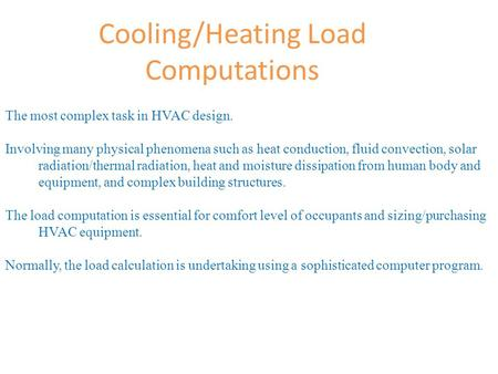 Cooling/Heating Load Computations