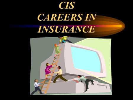 CIS CAREERS IN INSURANCE. Definition Promise Transfer of Risk Indemnity Principle Social Device.