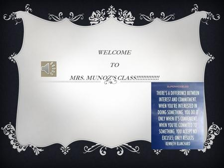 WELCOME TO MRS. MUNOZ'S CLASS!!!!!!!!!!!!!! AGENDA:  ATTENDANCE:-CORRECT PRONUNCIATION & NICK NAMES  WHAT SMALL LEARNING COMMUNITY (SLC) DO YOU BELONG.
