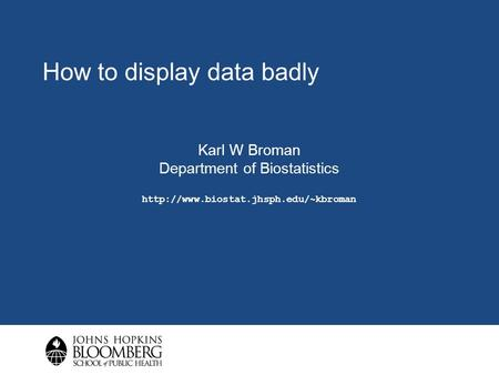 How to display data badly