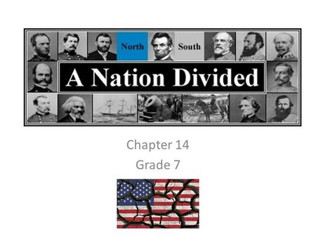 Chapter 14 Grade 7. Section 1 – Growing Tensions Over Slavery 1.What was the goal of the Free Spoil Party? 2.Who controlled the House of Representatives.