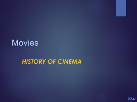 Movies History of Cinema sai.