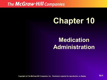 Chapter 10 Medication Administration