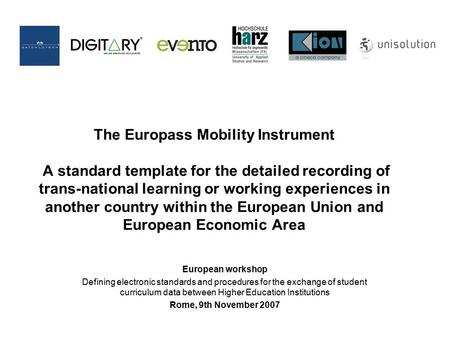 European workshop Defining electronic standards and procedures for the exchange of student curriculum data between Higher Education Institutions Rome,