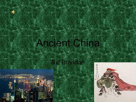 Ancient China By: Brandon. Inventions Chinese people from Ancient times were scientifically advanced. The compass is one of the Chinese inventions that.