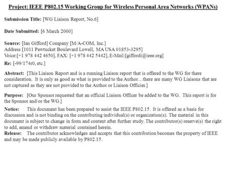 Doc.: IEEE 802.15-00/037r0 Submission March 2000 Ian Gifford, M/A-COM, Inc.Slide 1 Project: IEEE P802.15 Working Group for Wireless Personal Area Networks.