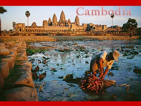 9 th - 14 th Century: Khmer Empire ruled – Angkor- seat of Khmer Empire- world's largest pre-industrialized civilization – Angkor Wat- the most famous.