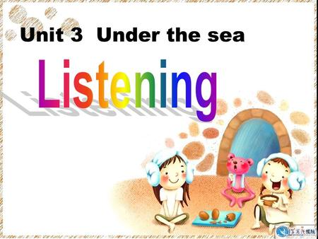 Unit 3 Under the sea. Listen to Dialogue 1. A = Angela T = Tour Guide COMPLAINING ABOUT A WHALE WATCHING TOUR.
