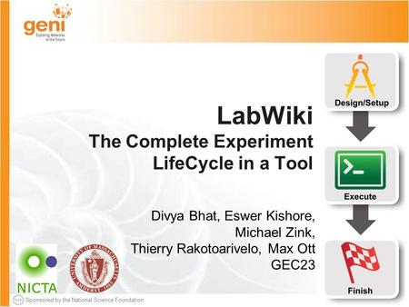 Sponsored by the National Science Foundation March 23, 2015 Sponsored by the National Science Foundation LabWiki The Complete Experiment LifeCycle in a.