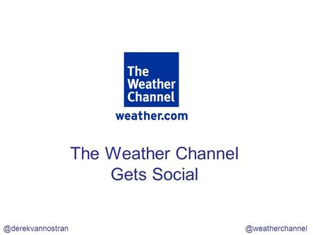 The Weather Channel Gets Social