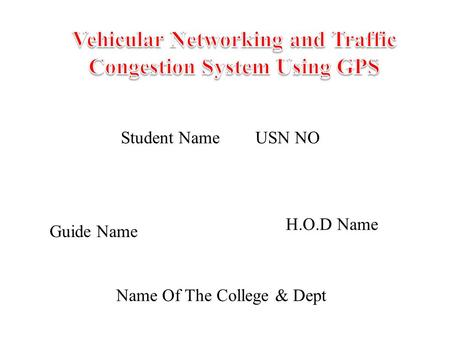 Vehicular Networking and Traffic Congestion System Using GPS