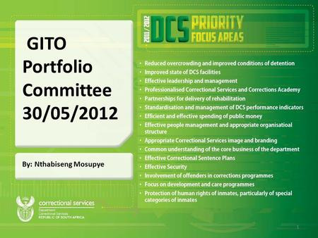 By: Nthabiseng Mosupye GITO Portfolio Committee 30/05/2012 1.