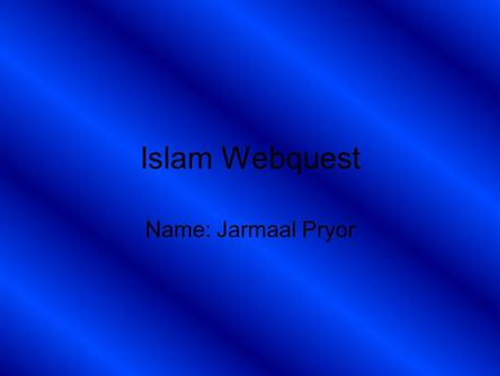 Islam Webquest Name: Jarmaal Pryor. Prohibited Islamic Foods (Haram) Source: