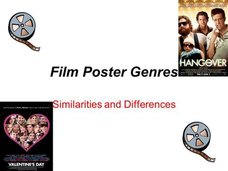 Film Poster Genres Similarities and Differences. Codes and Conventions- Romance Slogan: This is in white, which contrasts to the black background, so.