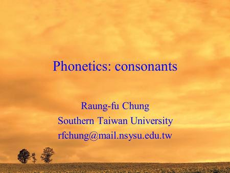Phonetics: consonants