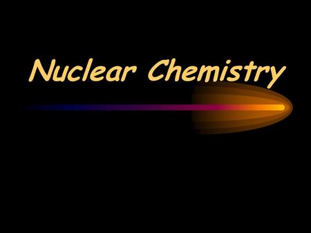 Nuclear Chemistry. ATOMIC REVIEW: Atomic number = # of protons # of neutrons = mass # - atomic # protons & neutrons are in the nucleus.