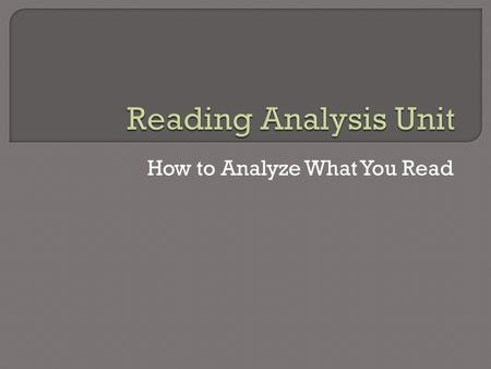 How to Analyze What You Read. Character Analysis ~ Who's Who?  Draw a connecting line, write a descriptor, draw a symbol, or write a quote under the.