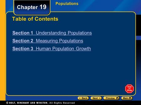 Populations Chapter 19 Table of Contents Section 1 Understanding Populations Section 2 Measuring Populations Section 3 Human Population Growth.