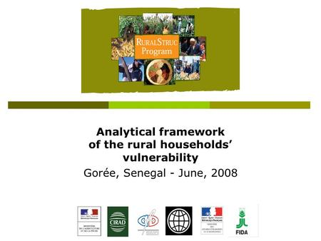 Analytical framework of the rural households' vulnerability Gorée, Senegal - June, 2008.